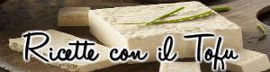 ricette vegane con il tofu